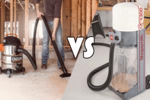 Dust Collector Vs Shop Vac