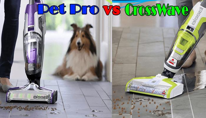 Bissell Crosswave vs Pet Pro
