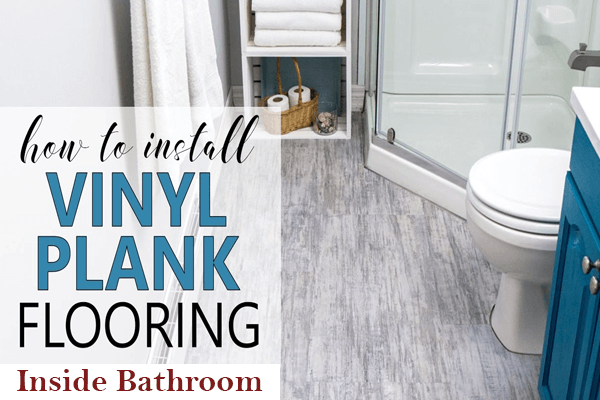 How To Install Floating Vinyl Plank Flooring In A Bathroom